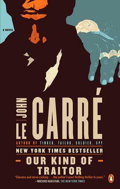 John le Carre - Our Kind of Traitor
