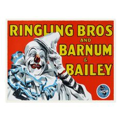Vintage Advertisements, Vintage Ads, Ringling Brothers Circus, Barnum Bailey Circus, Circus Wedding, Painting Tattoo, Body Painting, Clown Faces, Circus Clown
