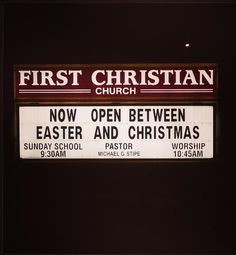 Church - now open between Easter and Christmas | Christian Funny Pictures - A time to laugh