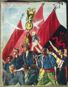 'La Falange' - supporters of the Falangist (Spanish fascist) party march forward in unity Spain History, Art History, Spanish War, Propaganda Art, Killed In Action, German Army, Second World, Poster On, North Africa
