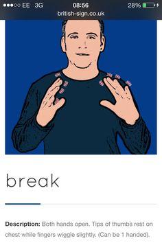 Break - Rest break (British Sign Language) BSL Learn Bsl, Learn To Sign, Language Dictionary, Sign Language Phrases, Action Songs, British Sign Language, Languages, Communication, Times