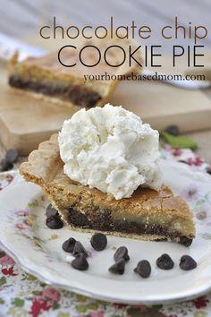 chocolate chip cookie pie www.yourhomebasedmom.com #pie,  #chocolatechip   #recipes