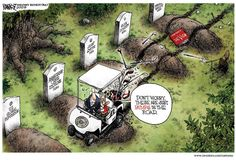 """Great political cartoon! """"Bumps in the Road"""", Obama's golf cart over fresh graves. Truth hurts!"""