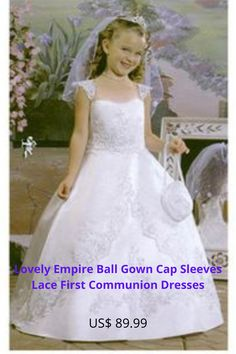Lovely Empire Ball Gown Cap Sleeves Lace First Communion Dresses Usa Baby, First Communion Dresses, Baby Smiles, Winter Dresses, Lehenga, Cap Sleeves, Lace Dress, Ball Gowns, Flower Girl Dresses