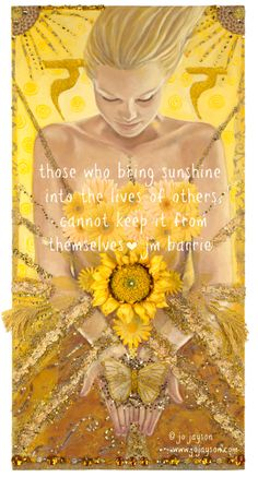 Happy Solstice :) - Those who bring sunshine to others, cannot keep it from themselves - jm barrie - Yellow Power © Jo Jayson in my etsy shop