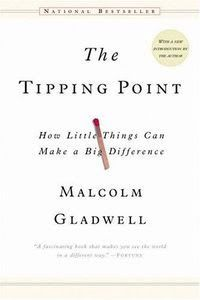 Tipping Point - Little things make big difference. Keep stepping, there's no magic bullet.