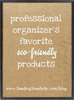 Let's celebrate Earth Day all year long with this organizer's top 3 tips and top 5 eco-friendly products!