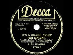 Lyrics to It's a Grand Night for Singing by The Andrews Sisters from the State Fair & [Original Soundtrack] album - including song video, artist biography, translations and more! Dick Haymes, Richard Rodgers, Fox Pictures, Video Artist, Artist Biography, Soundtrack, Singing, Lyrics, Sisters