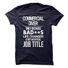 Commercial Diver T-Shirt Hoodie Sweatshirts aao. Check price ==► http://graphictshirts.xyz/?p=73311