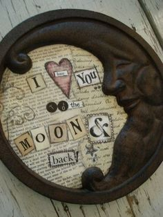 """""""I love you to the moon and back"""" cast iron moon"""