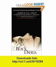 The Black Dahlia (9780446618120) James Ellroy , ISBN-10: 0446618128  , ISBN-13: 978-0446618120 ,  , tutorials , pdf , ebook , torrent , downloads , rapidshare , filesonic , hotfile , megaupload , fileserve