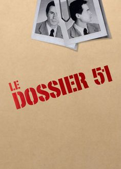 Dossier 51 - A secret agency with operatives everywhere seeks political control over a French diplomat. But can they find the weakness they need for leverage?