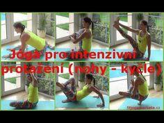 Jóga pro intenzivní protažení (nohy, kyčle) - YouTube