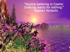 Cosmic Ordering quote from self-help and motivational author Stephen Richards.