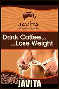 Simply change ur habits about your coffee.  Try it and lose pounds!!!  www.javitadietlosscoffee.com Earn free coffee and business opportunity  www.reserveyourcup.com/dietlosscoffee
