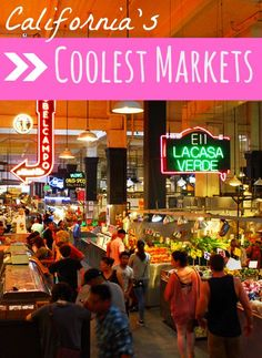 The coolest California markets you have to eat eat - these southern California markets are really doing food right. Come discover Grand Central Market in Los Angeles and the Packing House in Anaheim.
