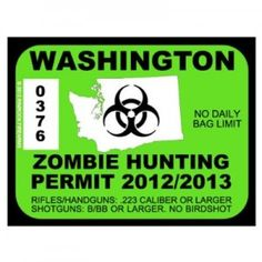 Don't forget your zombie hunting permit.