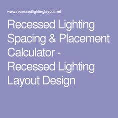 3 things to consider before installing recessed lighting recessed lighting spacing placement calculator recessed lighting layout design mozeypictures Image collections
