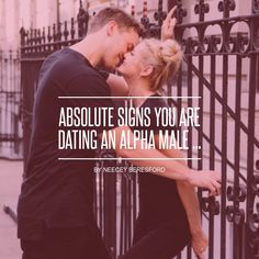 #Absolute Signs You Are Dating an Alpha Male ✌️ ... - Love