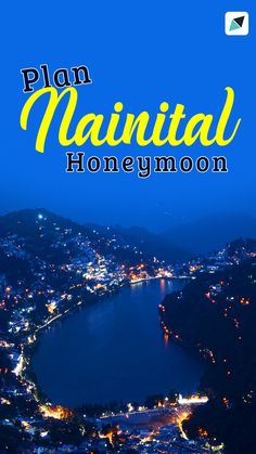 20 Nainital Honeymoon Packages - Book Couple Tour Packages For Nainital India Travel, Us Travel, Places To Travel, Travel Destinations, Places To Visit, Beautiful Moments, Beautiful Places, Nainital, Holiday Packages