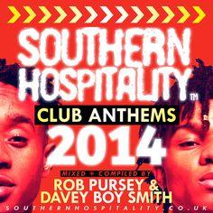 Southern Hospitality - Club Anthems 2014 (Mix)