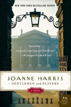 Gentlemen and Players by Joanne Harris | 37 Books With Plot Twists That Will Blow Your Mind