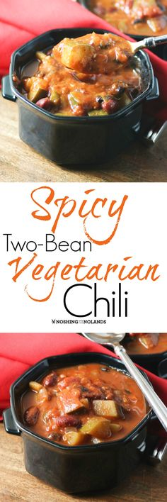 Spicy Two-Bean Vegetarian Chili by Noshing With The Nolands is a satisfying and hearty dish that you won't even miss the meat! Chowder Recipes, Chili Recipes, Veggie Recipes, Slow Cooker Recipes, Crockpot Recipes, Veggie Meals, Thm Recipes, Healthy Recipes, Vegetarian Chili