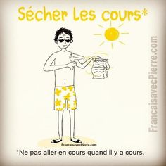 Sécher les cours = To play truant, to skip class French Nouns, French Slang, French Grammar, French Phrases, French Quotes, French Language Lessons, French Language Learning, Learn A New Language, French Lessons