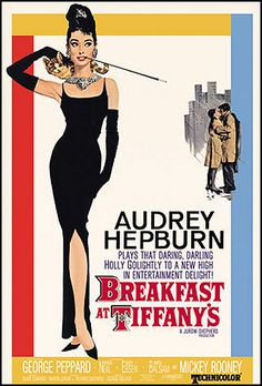 "Vintage Movie Poster--Audrey Hepburn--Breakfast at Tiffany's- Watch for the scene where the cat is alone in the rain... ""Moon River, wider than a mile. I'm crossing you in style some day..."""