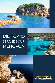 Menorca - Die TOP 10 Strände! #abindenurlaub #reisetipps #strand #top10 #menorca #balearen #spanien