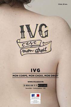 Campagne d'information du Ministère de la santé http://www.sante.gouv.fr/ivg