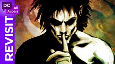 Anyone who believes that dreams are easily forgotten clearly hasn't read The Sandman, Neil Gaiman's exemplary modern fantasy that began in 1988 and went on t...