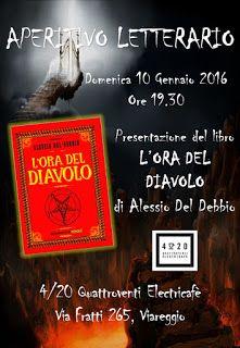 i mondi fantastici: Eventi di Gennaio 2016 a Viareggio. Aperitivo letterario L'ora del diavolo.
