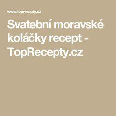 Svatební moravské koláčky recept - TopRecepty.cz