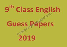 12 Best 9th Class Guess Papers 2019 images