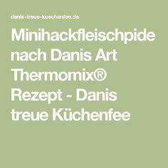 Minihackfleischpide nach Danis Art Thermomix® Rezept - Danis treue Küchenfee