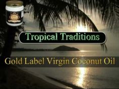 Tropical Traditions Gold Label Virgin Coconut Oil Giveaway ends 9/7