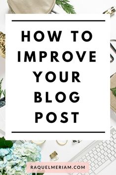 How to Improve Your
