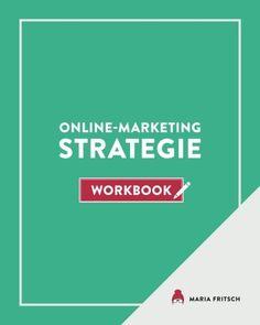 Online-Marketing Strategie - Workbook von Maria Fritsch https://www.amazon.de/dp/1944260080/ref=cm_sw_r_pi_dp_x_TwKGybRV9GVMD