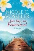 """Nominiert für den LovelyBooks Leserpreis in der Kategorie """"Historische Romane"""": Das Herz der Feuerinsel von Nicole C. Vosseler"""
