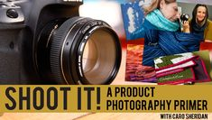 Shoot It! A Product Photography Primer | Photography Class at Craftsy  would love to take this class