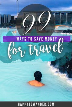 A comprehensive guide with 99 actionable tips on saving TONS of money for your dream holiday, including helpful links and resources.