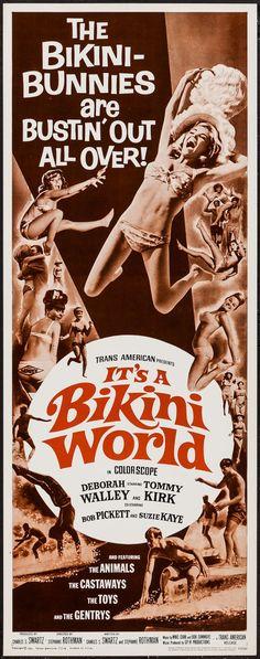 It's a Bikini World (1967) Stars: Deborah Walley, Tommy Kirk, Bobby Pickett, Sid Haig, The Animals, The Toys, The Gentrys, The Castaways, Pat Vegas ~ Director: Stephanie Rothman