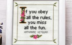 Katharine Hepburn Quote Cross Stitch Pattern Framed