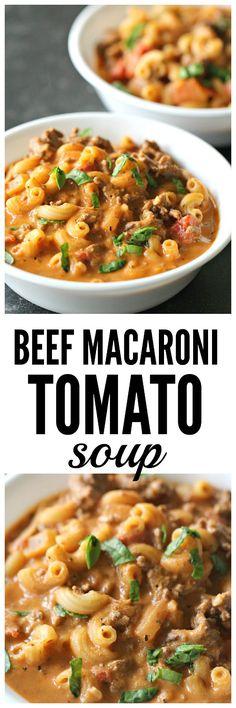 Beef Macaroni Tomato Soup from SixSistersStuff.com