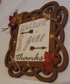 Gather Family Give Thanks/ Thanksgiving Sign/ by SilverHopeDesigns
