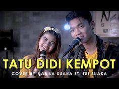 TATU - DIDI KEMPOT(LIRIK) COVER BY NABILA SUAKA FT. TRI SUAKA - YouTube Dj Remix, Cover, Youtube, Youtubers, Youtube Movies