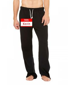 hello my name is kevin tag Sweatpants