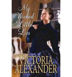 My Wicked Little Lies (Center Point Platinum Romance (Large Print)) - Large Print Alexander, Victoria ( Author ) Mar-01-2012 Hardcover
