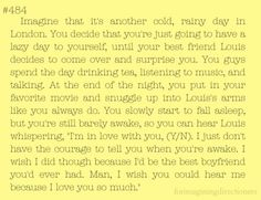"""again, not huge on our little """"imagine"""" stories (since some of them are kind of cheesy...) but this one is WAY TOOOO cute to pass up pinning. I would literally melt inside, """"wake up"""", and confess everything to him too. (I wouldn't mind this with Harry or Niall though...since you know, they're single) ;)"""